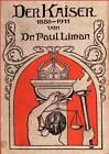 Der Kaiser 1888-1911 by Paul Liman (Paperback / softback, 2012)