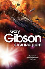 Stealing Light by Gary Gibson (Paperback, 2013)