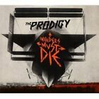 The Prodigy - Invaders Must Die (Parental Advisory, 2009)