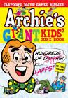 Archie's Giant Kids' Joke Book by Archie Superstars (Paperback, 2012)
