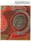 Tjukurrtjanu: Origins of Western Desert Art by Judith Ryan, Philip Batty (Paperback, 2011)