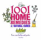 1001 Home Remedies & Natural Cures: from Your Kitchen and Garden by Esme Floyd-Hall (Paperback, 2013)
