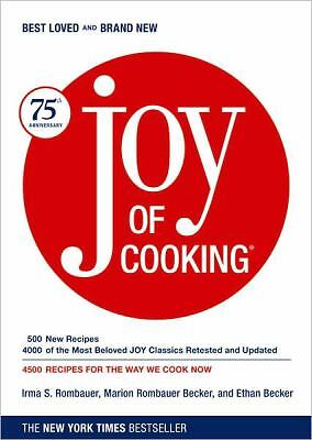 Joy of Cooking: 75th Anniversary Edition - 2006 by Irma S. Rombauer, Marion Rom