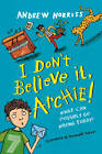 I Don't Believe it, Archie! by Andrew Norriss (Paperback, 2012)