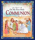 Jesus Speaks to Me on My First Holy Communion by Angela M. Burrin (2009, Hardcover)