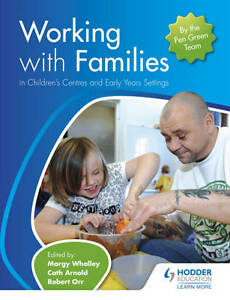 Working-with-Families-in-Childrens-Centres-and-Early-Years-Settings-Whalley-Ma