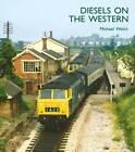 Diesels on the Western by Michael Welch (Hardback, 2013)