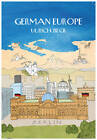 German Europe by Ulrich Beck (Hardback, 2013)