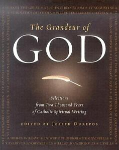 The-Grandeur-of-God-Selections-from-Two-Thousand-Years-of-Catholic-Spiritual-Writing-2005-Hardcover