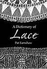 A Dictionary of Lace by Dover Publications Inc. (Paperback, 2003)