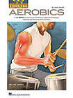 Andy Ziker: Drum Aerobics by Andy Ziker (Mixed media product, 2010)