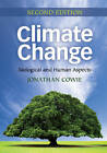 Climate Change: Biological and Human Aspects by Jonathan Cowie (Paperback, 2012)
