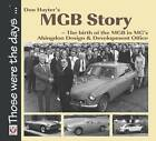 Don Hayter's MGB Story: The Birth of the MGB in MG's Abingdon Design & Development Office by Don Hayter (Paperback, 2012)