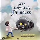 The Roly-Poly Princess by Jennifer Lehnertz (Paperback / softback, 2011)
