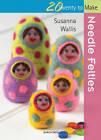 Needle Felties by Susanna Wallis (Paperback, 2012)