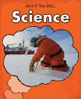 Science by Charlotte Guillain (Hardback, 2012)