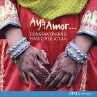 Constantinople - Ay!! Amor (2008)