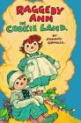 Raggedy Ann in Cookie Land: (Classic) by Johnny Gruelle (Paperback, 2010)