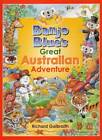 Banjo Blue's Great Australian Adventure by Richard Galbraith (Paperback, 2007)