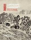 Landscape Landscript by Shelagh Vainker, Xu Bing (Paperback, 2013)