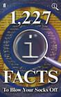 1,227 Qi Facts to Blow Your Socks off by John Mitchinson, John Lloyd, James Harkin (Hardback, 2012)