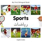 My First Bilingual Book - Sports: English-german by Milet Publishing (Board book, 2012)