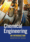 Chemical Engineering: An Introduction by Morton M. Denn (Paperback, 2011)