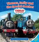 Thomas, Emily and the Special Coaches by Egmont UK Ltd (Hardback, 2011)