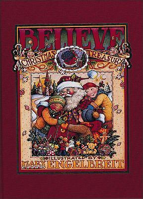 NEW Believe : A Christmas Treasury by Mary Engelbreit (1998, Hardcover