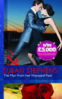 The Man from Her Wayward Past by Susan Stephens (Paperback, 2012)