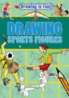 Drawing Sports Figures by Rebecca Clunes, Lisa Miles, Trevor Cook (Paperback, 2012)