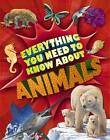 Everything You Need to Know: Animals by Nicola Davies (Paperback, 2013)