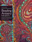 Beading Artistry for Quilts by Thom Atkins (Paperback, 2012)