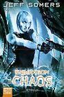Endstation: Chaos von Jeff Somers (2011, Taschenbuch)