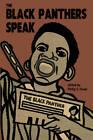Black Panthers Speak by Haymarket Books (Paperback, 2014)