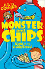 Night of the Living Bread (Monster and Chips, Book 2) by David O'Connell (Paperback, 2013)