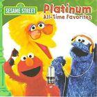 Sesame Street - (Platinum All-Time Favorites, Original Soundtrack, 2008)