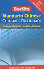 Berlitz Mandarin Chinese Compact Dictionary: Chinese-English/English-Chinese by Berlitz Publishing Company (Paperback / softback, 2009)