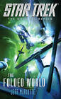The Star Trek: The Original Series: The Folded World by Greg Cox, Jeff Mariotte (Paperback, 2013)
