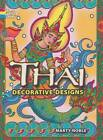 Thai Decorative Designs by Marty Noble (Paperback, 2008)