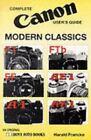 Canon Modern Classics F-1, FTB, EF, AE-1, AE-1P by Harald Francke (Paperback)