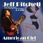 Jeff Pitchell - American Girl (2012)