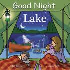 Good Night Lake by Adam Gamble (Board book, 2008)