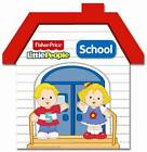 Clever Book Fisher Price Little People School by Autumn Publishing Ltd (Novelty book, 2013)