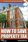 How to Save Property Tax by Carl Bayley (Paperback / softback, 2013)