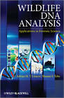 Wildlife DNA Analysis: Applications in Forensic Science by Adrian Linacre, Shanan Tobe (Paperback, 2013)