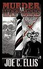 Murder at Hatteras by Joe C. Ellis (2010, Paperback)