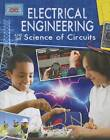 Electrical Engineering and the Science of Circuits by James Bow (Paperback, 2013)