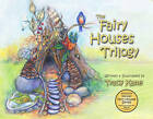The Fairy Houses Trilogy: The Complete Illustrated Series by Tracy Kane (Paperback, 2012)