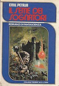 IL-SEME-DEI-SOGNATORI-di-Emil-Petraja-Solaris-Editrice-1978-COLLANA-GEMINI-13